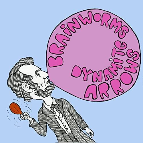 BRAINWORMS - Brainworms / Dynamite Arrows cover