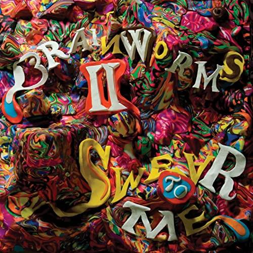 BRAINWORMS - Brainworms II: Swear To Me cover