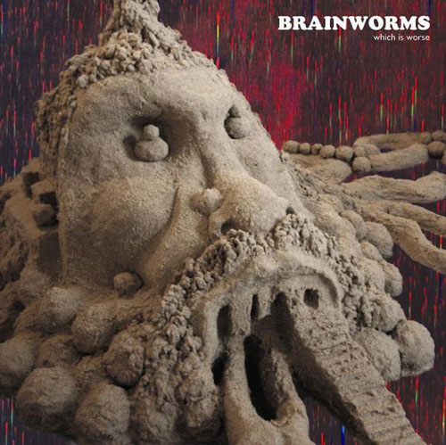 BRAINWORMS - Which Is Worse cover