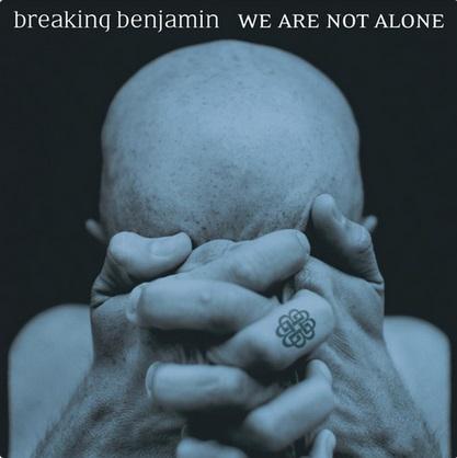 BREAKING BENJAMIN - We Are Not Alone cover
