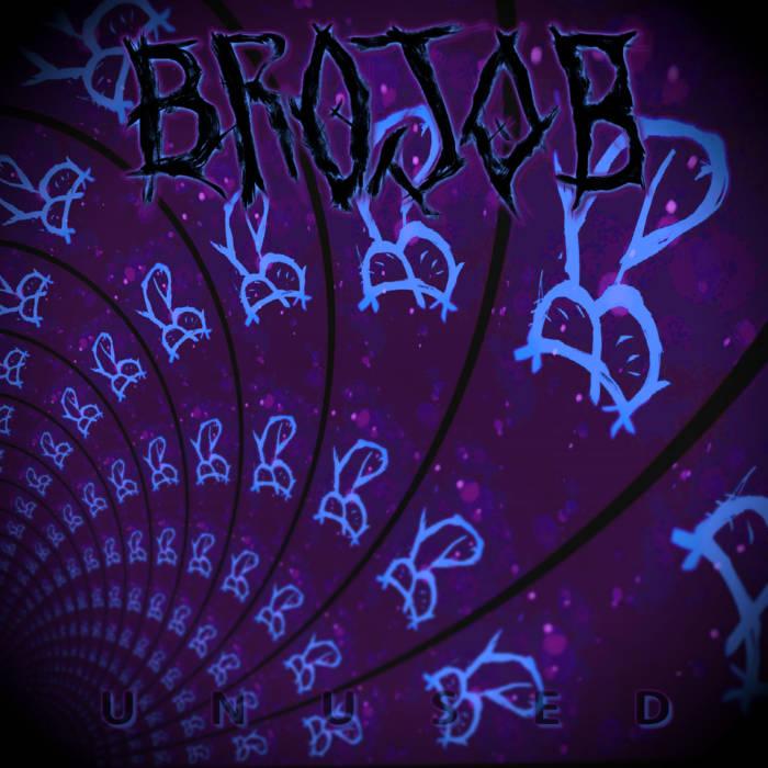 BROJOB - Unused (B-side Instrumental) cover