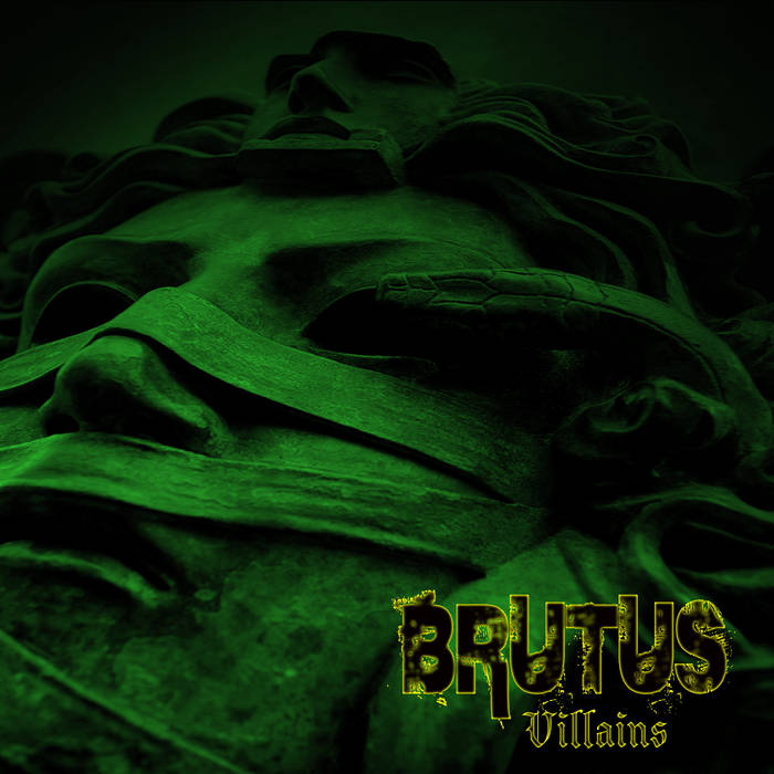 BRUTUS - Villains cover