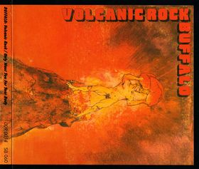 BUFFALO - Volcanic Rock / Only Want You For Your Body cover