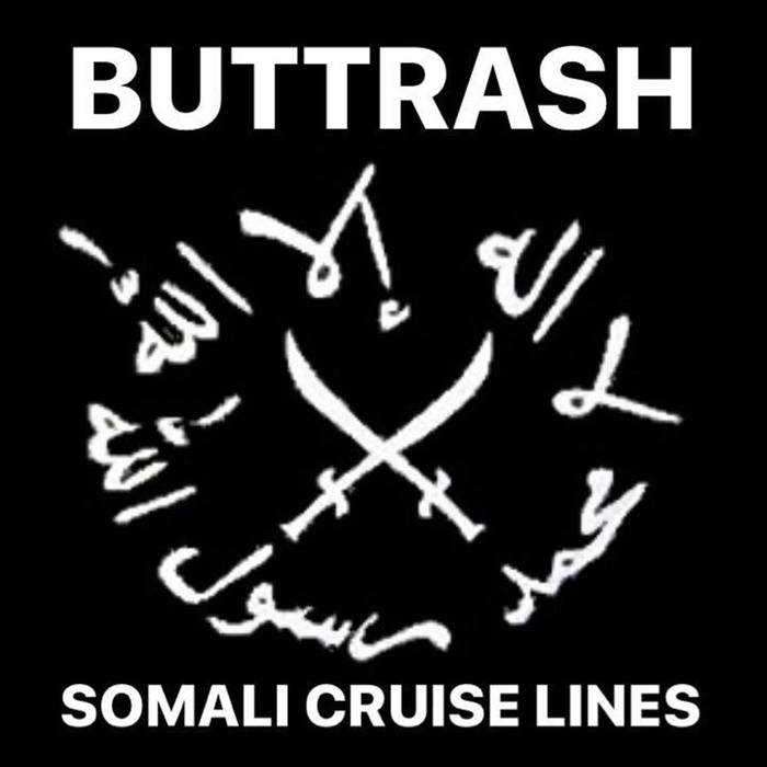 BUTTRASH - Somali Cruise Lines cover