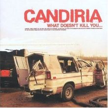CANDIRIA - What Doesn't Kill You... cover