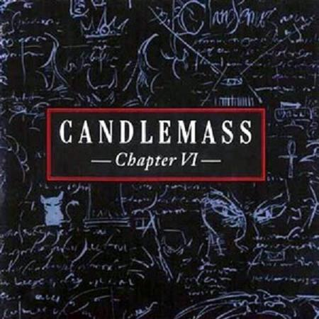CANDLEMASS - Chapter VI cover