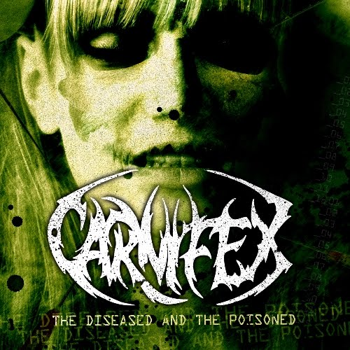 CARNIFEX - The Diseased and the Poisoned cover