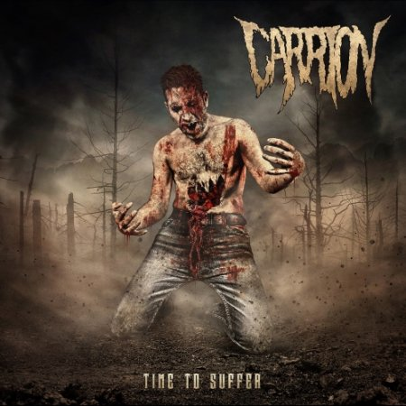 CARRION - Time To Suffer cover