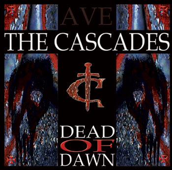 THE CASCADES - Dead of Dawn cover