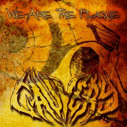 CAUVERY - We Are The Plague cover