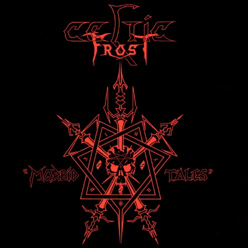 CELTIC FROST - Morbid Tales cover