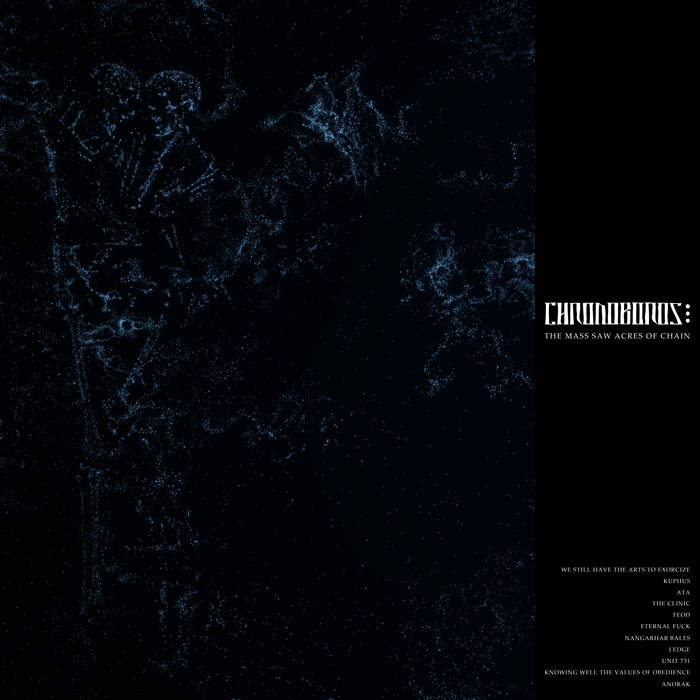 CHRONOBOROS - The Mass Saw Acres Of Chain cover