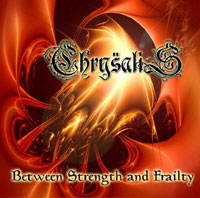 CHRYSALIS - Between Strength and Frailty cover