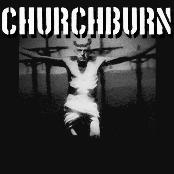 CHURCHBURN - Churchburn cover