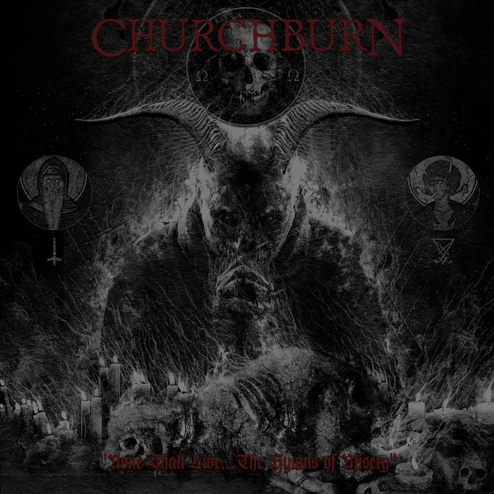 CHURCHBURN - None Shall Live... The Hymns Of Misery cover