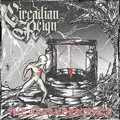 CIRCADIAN REIGN - The Recrudescence cover