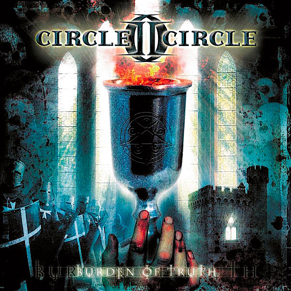 CIRCLE II CIRCLE - Burden Of Truth cover
