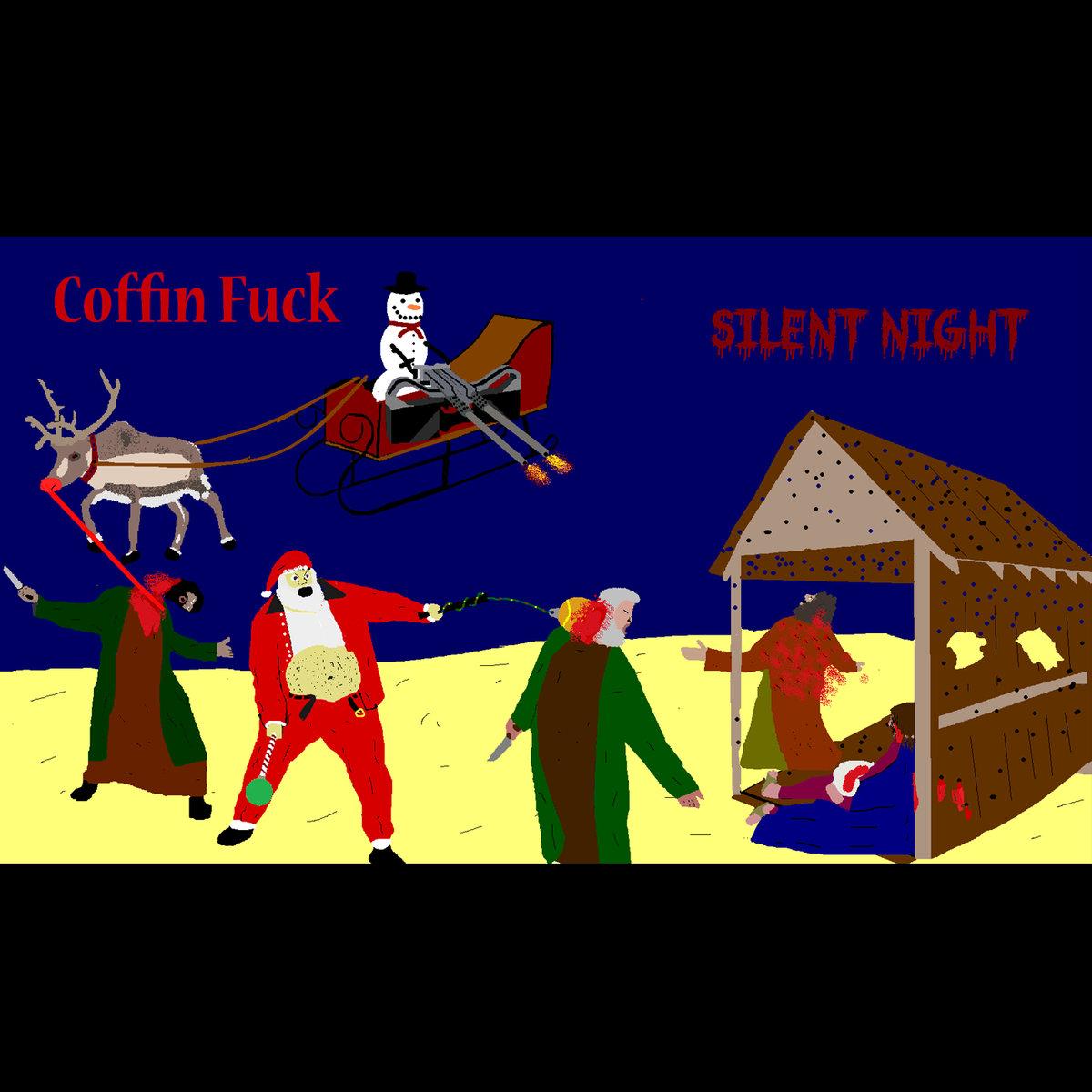 COFFIN FUCK - Silent Night cover