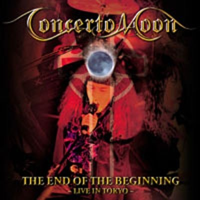 CONCERTO MOON - The End of the Beginning cover