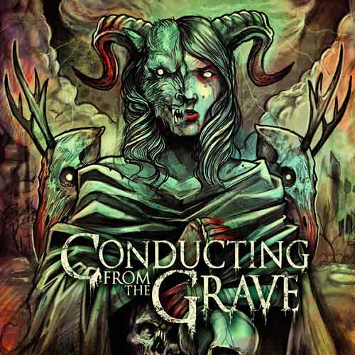CONDUCTING FROM THE GRAVE - Conducting from the Grave cover