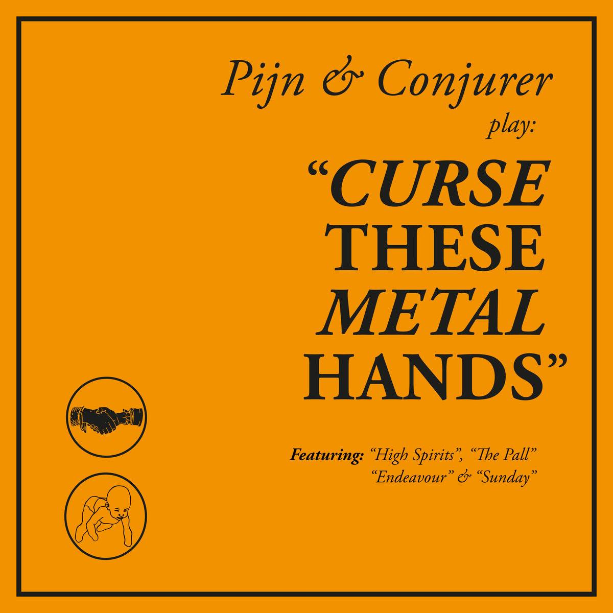 CONJURER - Curse These Metal Hands (with Pijn) cover