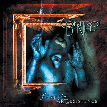CONTROL DENIED - The Fragile Art of Existence cover