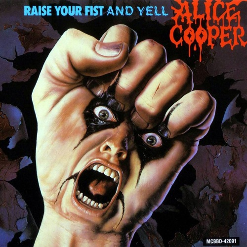 ALICE COOPER - Raise Your Fist And Yell cover