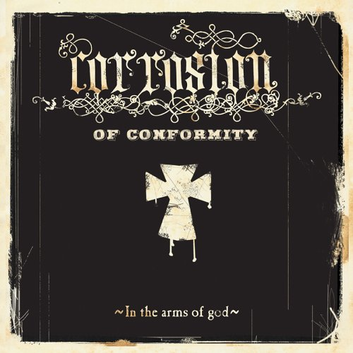 CORROSION OF CONFORMITY - In the Arms of God cover