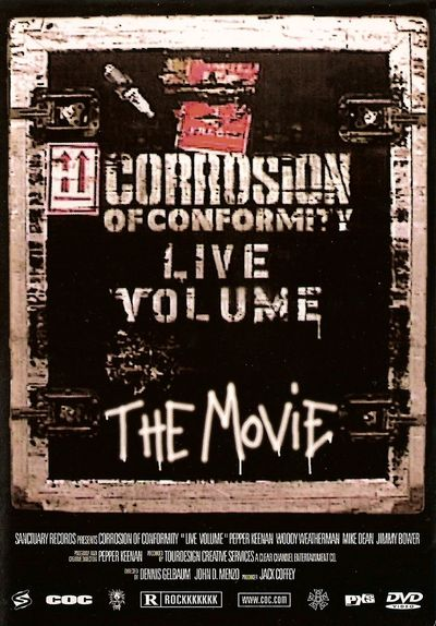CORROSION OF CONFORMITY - Live Volume: The Movie cover