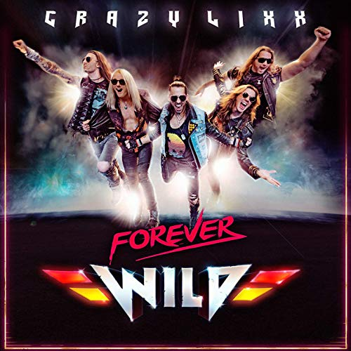 CRAZY LIXX - Forever Wild cover