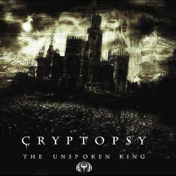 CRYPTOPSY - The Unspoken King cover