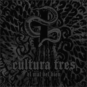 CULTURA TRES - El Mal Del Bien cover