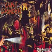 CUNT GRINDER - Reign Is Continued cover