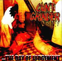 CUNT GRINDER - ... The Day of Judgement cover