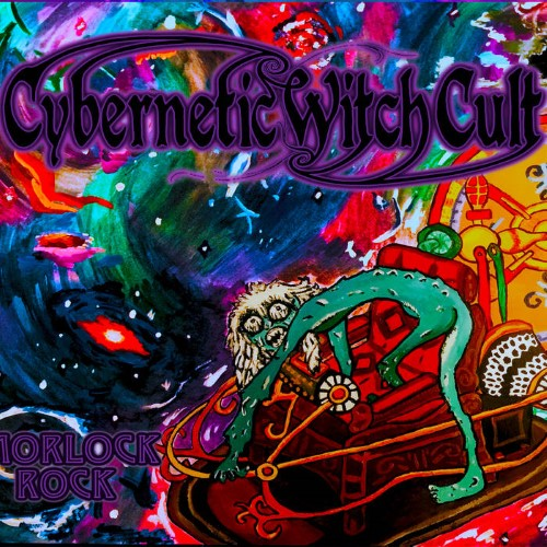 CYBERNETIC WITCH CULT - Morlock Rock cover