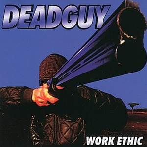 DEADGUY - Work Ethic cover