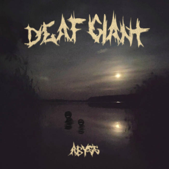DEAF GIANT - Abyss cover