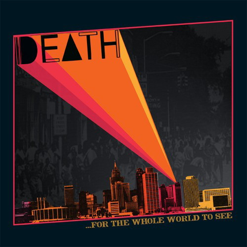 DEATH - ...For The Whole World To See cover