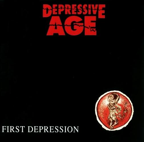 DEPRESSIVE AGE - First Depression cover