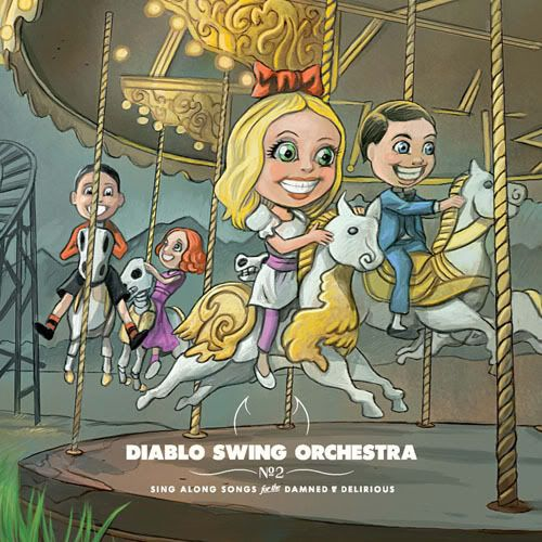 DIABLO SWING ORCHESTRA - Sing Along Songs for the Damned & Delirious cover