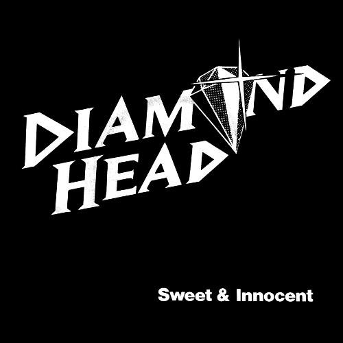 DIAMOND HEAD - Sweet & Innocent cover