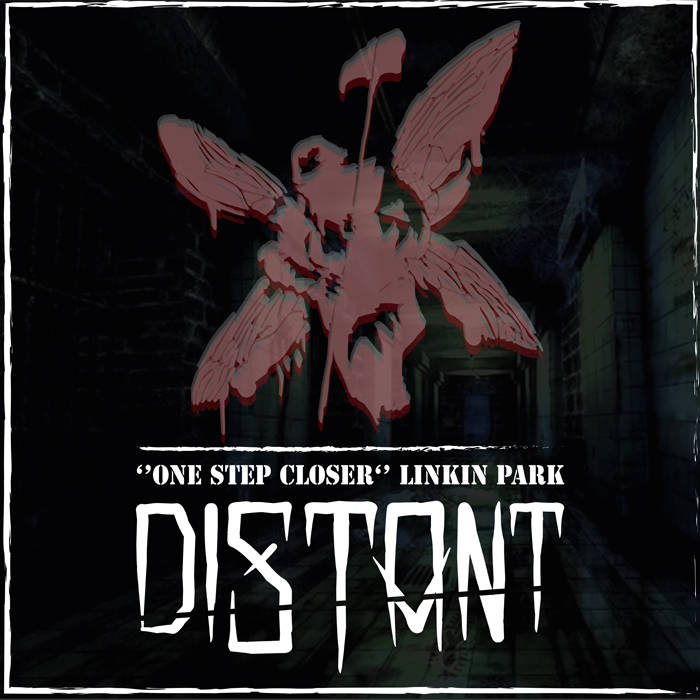 DISTANT - One Step Closer cover