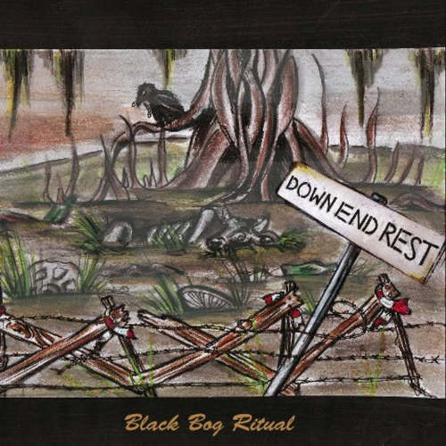 DOWN END REST - Black Bog Ritual cover