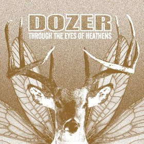 DOZER - Through The Eyes Of Heathens cover
