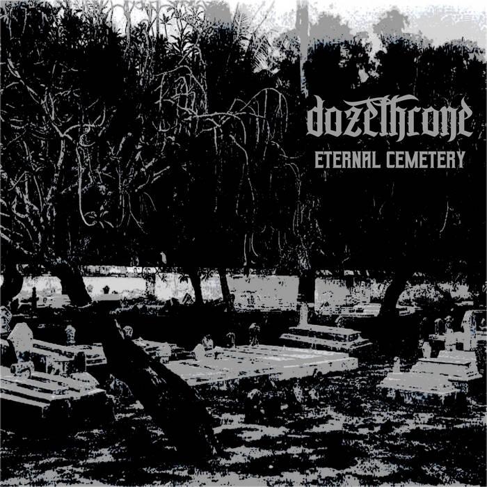 DOZETHRONE - Eternal Cemetery cover