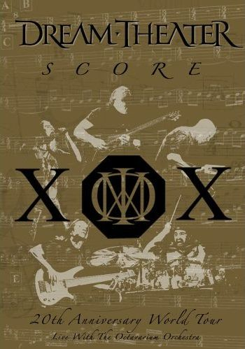 DREAM THEATER - Dream Theater - Score: 20th Anniversary World Tour Live with the Octavarium Orchestra cover