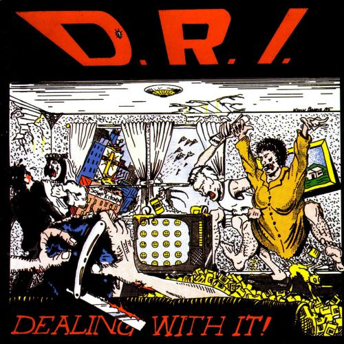 D.R.I. - Dealing With It cover