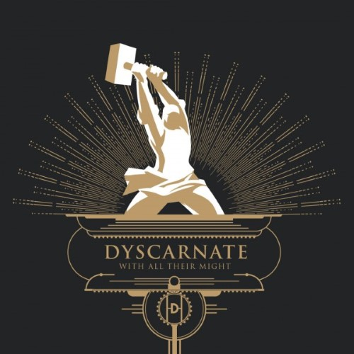DYSCARNATE - With All Their Might cover