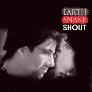EARTH SNAKE - Shout EP cover