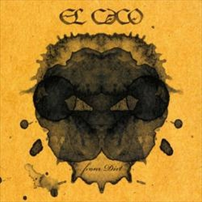EL CACO - From Dirt cover